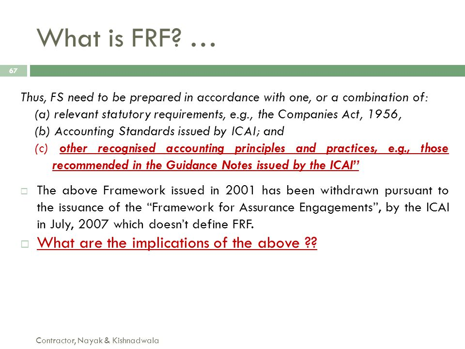 What is FRF … What are the implications of the above