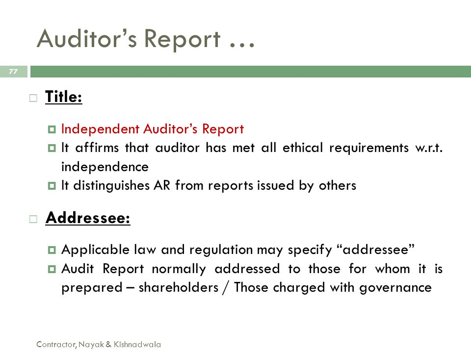 Auditor's Report … Title: Addressee: Independent Auditor's Report