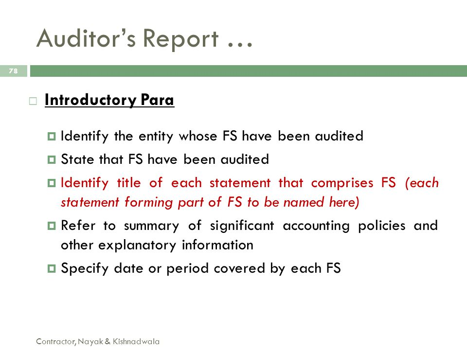 Auditor's Report … Introductory Para