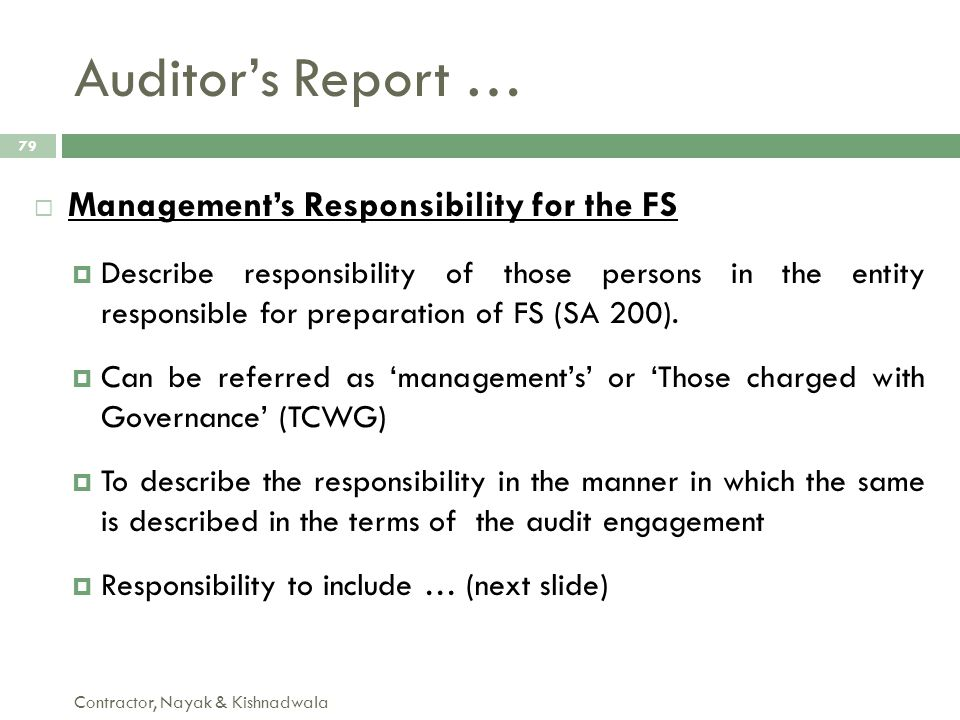 Auditor's Report … Management's Responsibility for the FS