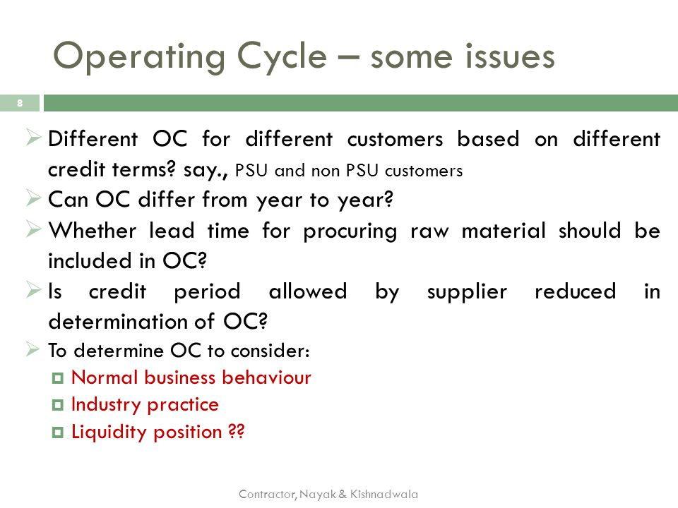 Operating Cycle – some issues