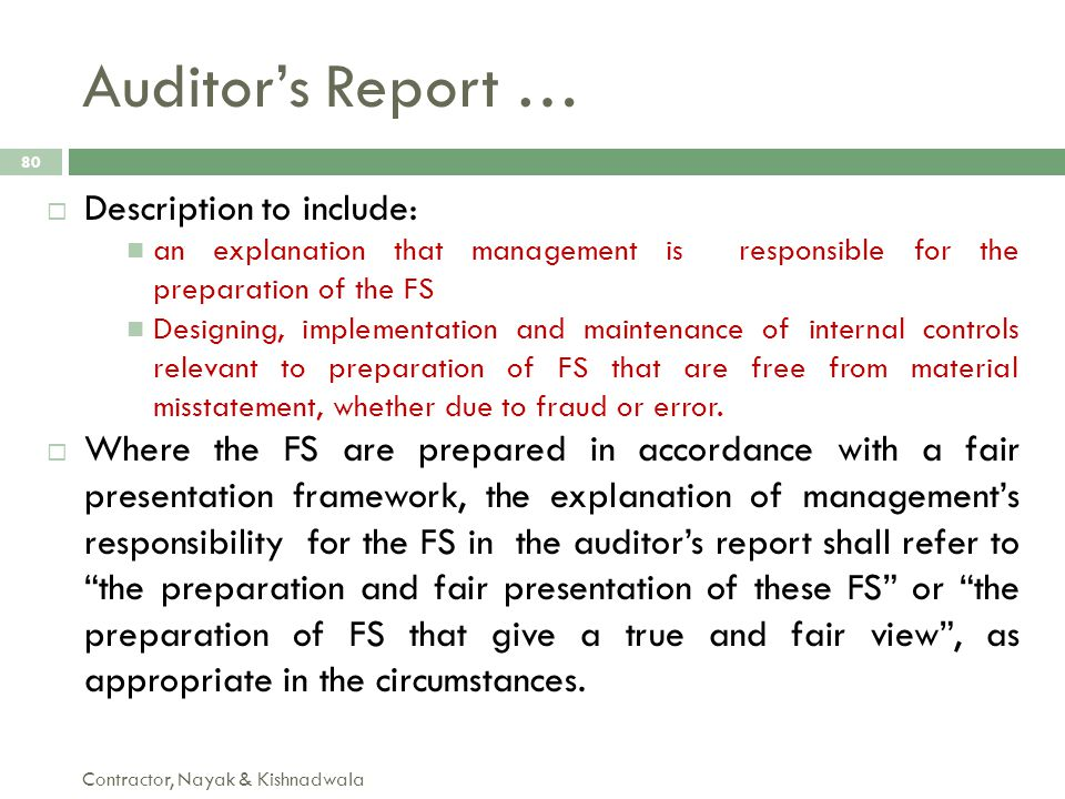 Auditor's Report … Description to include: