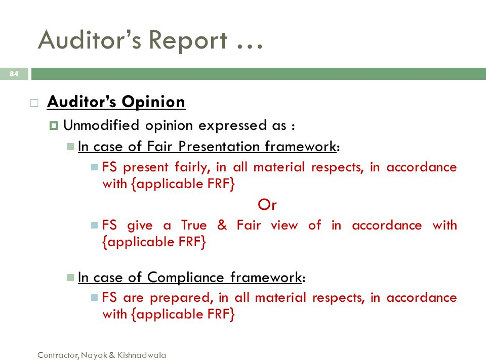 Auditor's Report … Auditor's Opinion Or