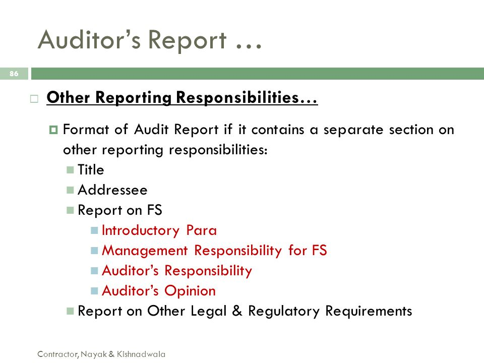 Auditor's Report … Other Reporting Responsibilities…