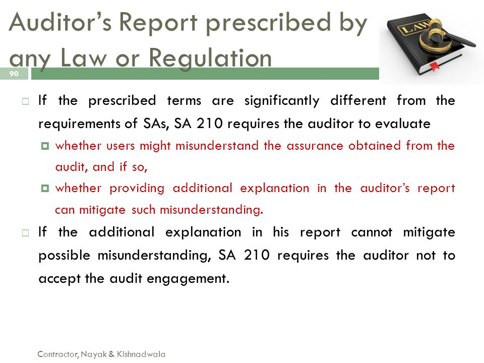 Auditor's Report prescribed by any Law or Regulation