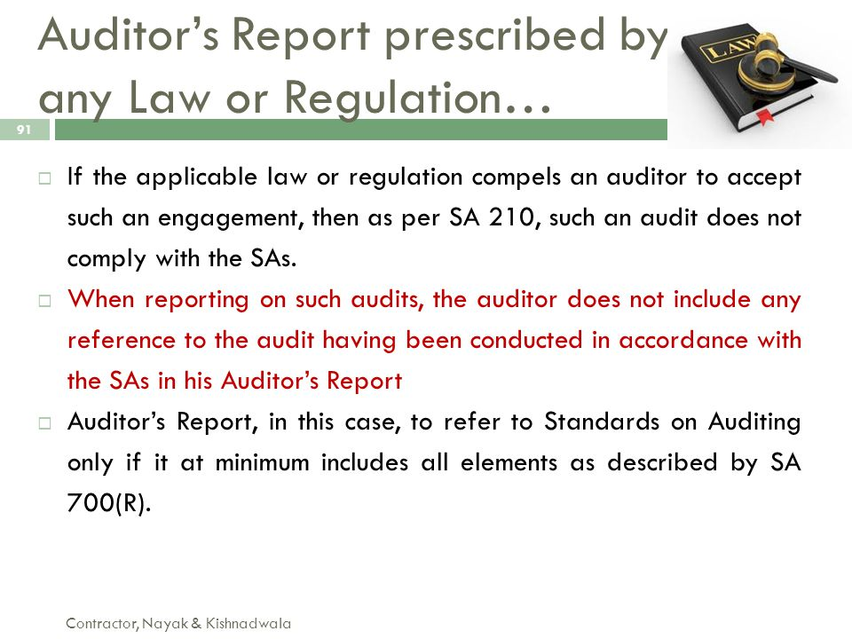Auditor's Report prescribed by any Law or Regulation…