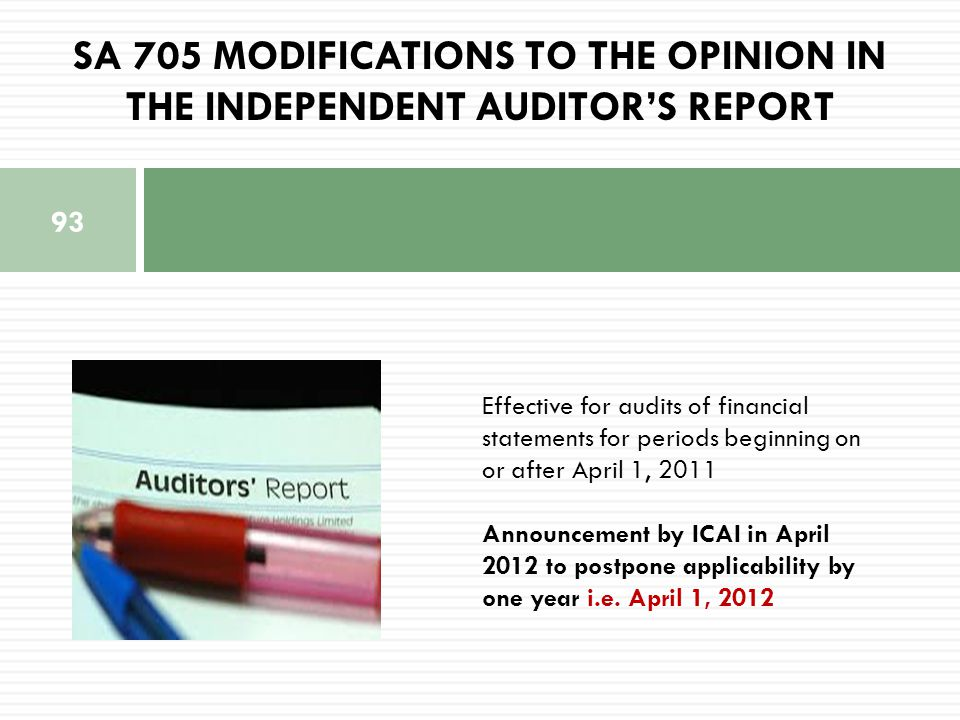 SA 705 MODIFICATIONS TO THE OPINION IN THE INDEPENDENT AUDITOR'S REPORT