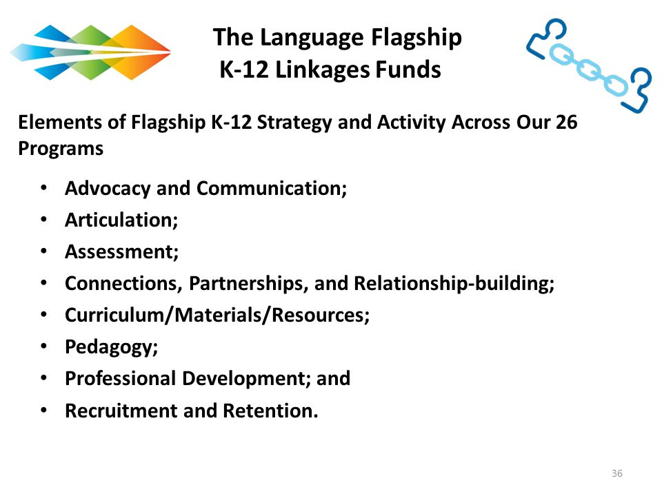 The Language Flagship K-12 Linkages Funds