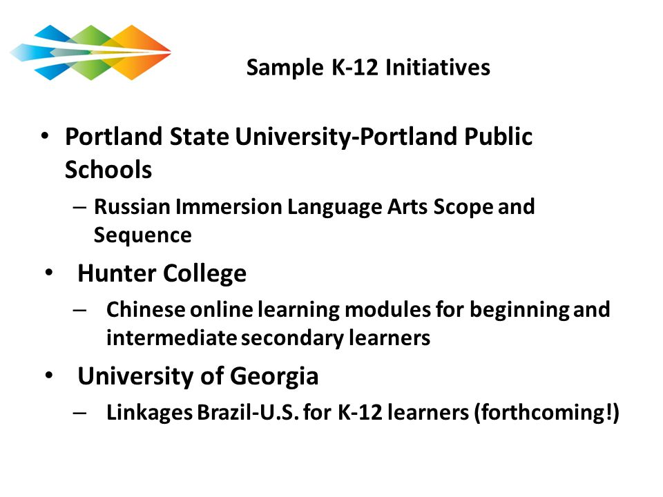 Sample K-12 Initiatives Portland State University-Portland Public Schools. Russian Immersion Language Arts Scope and Sequence.