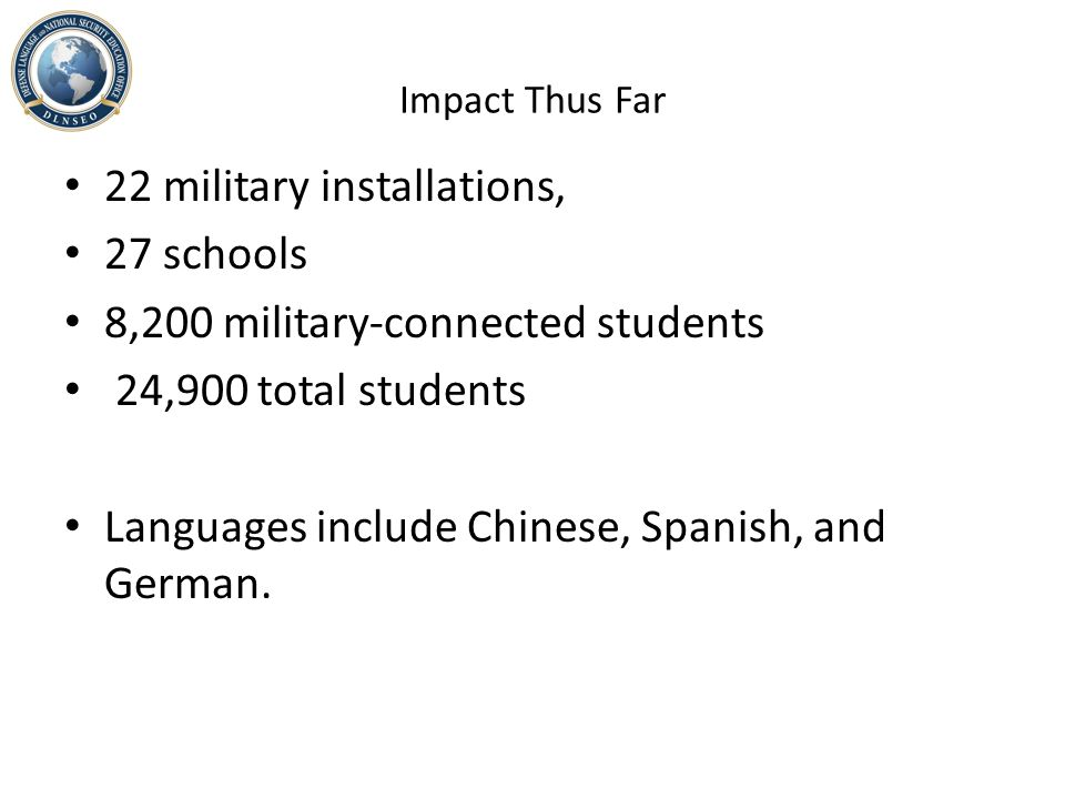22 military installations, 27 schools