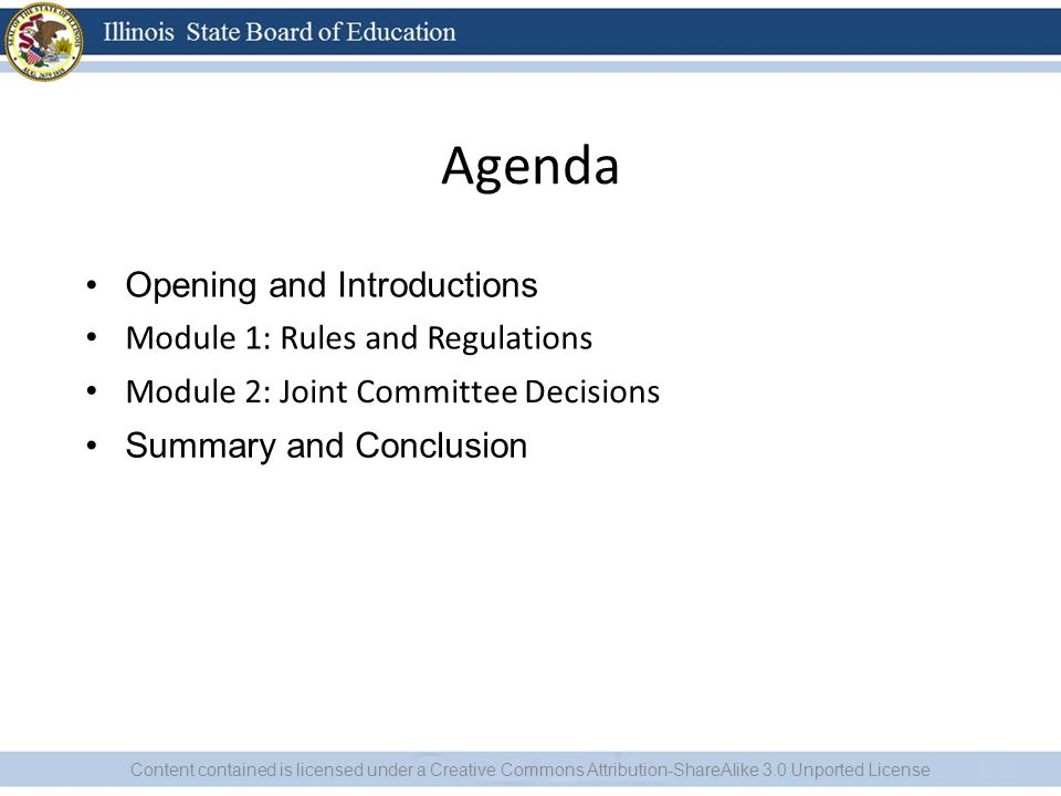 Agenda Opening and Introductions Module 1: Rules and Regulations