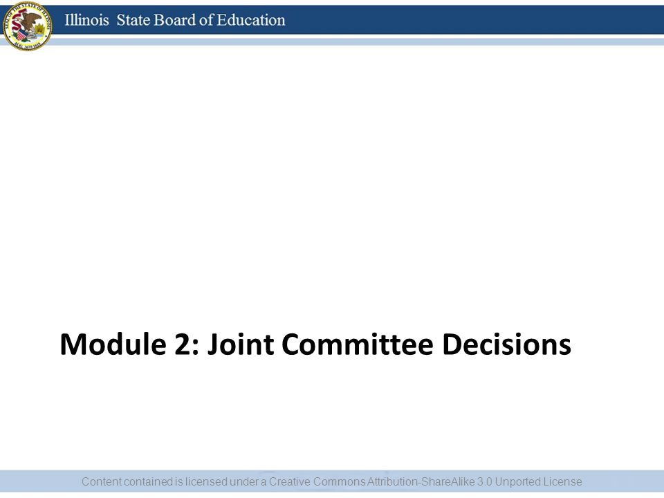Module 2: Joint Committee Decisions
