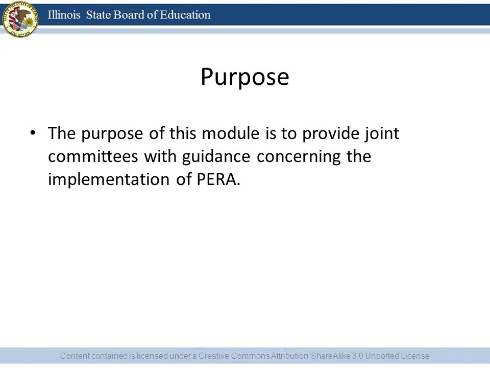 Purpose The purpose of this module is to provide joint committees with guidance concerning the implementation of PERA.