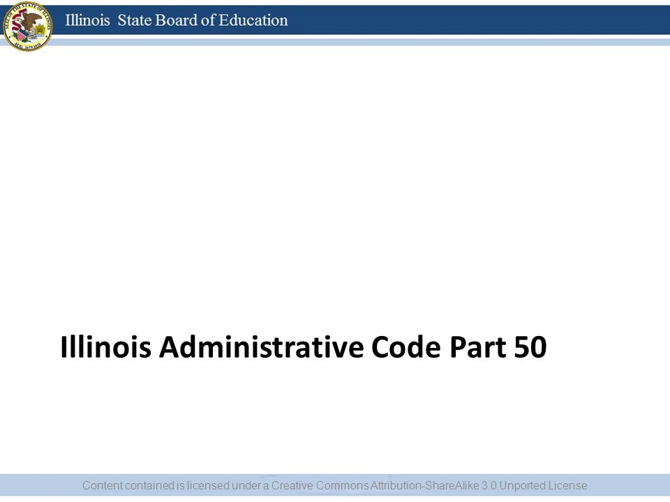 Illinois Administrative Code Part 50