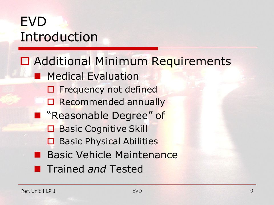 EVD Introduction Additional Minimum Requirements Medical Evaluation