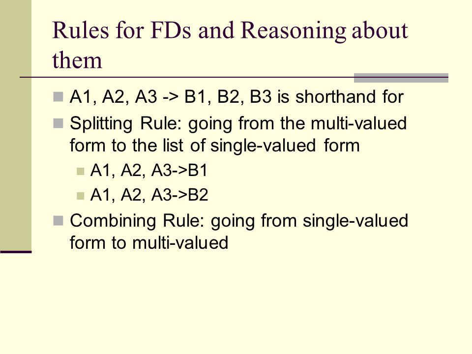 Rules for FDs and Reasoning about them