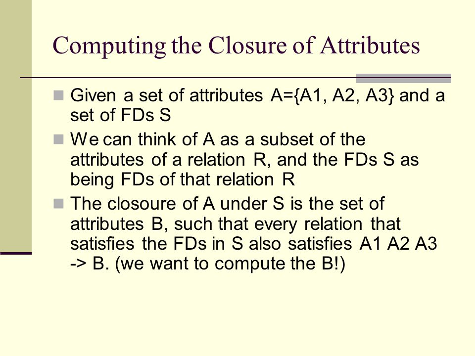 Computing the Closure of Attributes