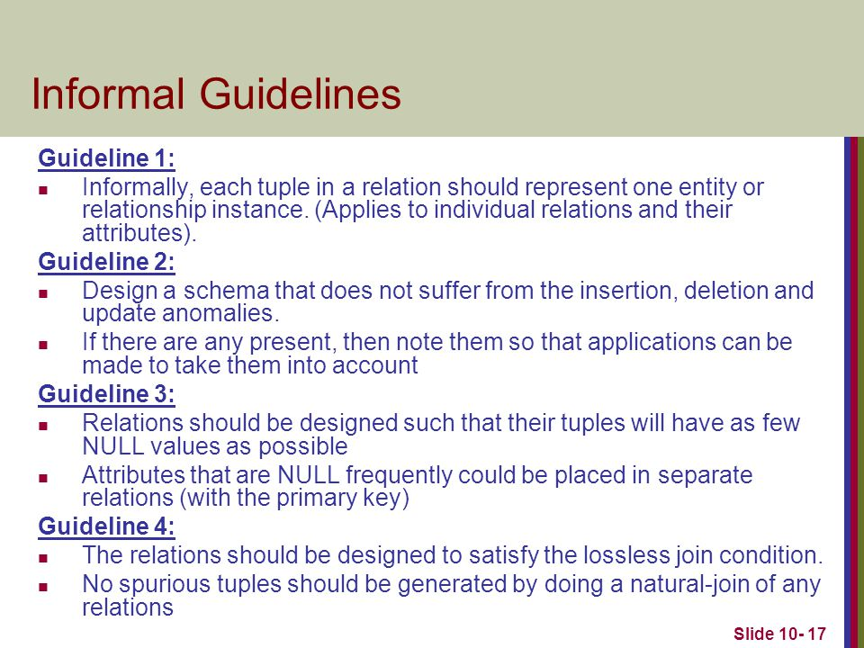 Informal Guidelines Guideline 1:
