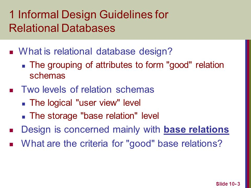 1 Informal Design Guidelines for Relational Databases