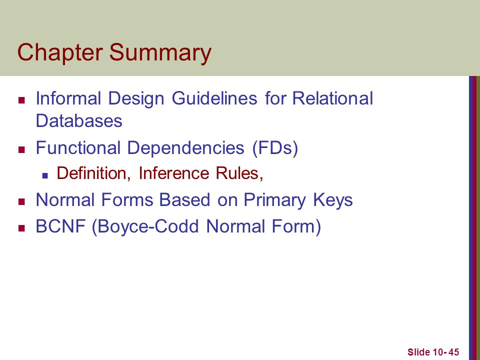 Chapter Summary Informal Design Guidelines for Relational Databases