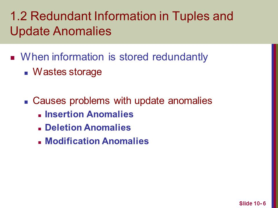 1.2 Redundant Information in Tuples and Update Anomalies