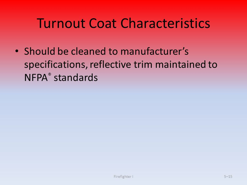 Turnout Coat Characteristics
