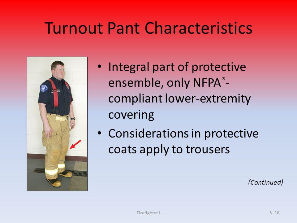 Turnout Pant Characteristics