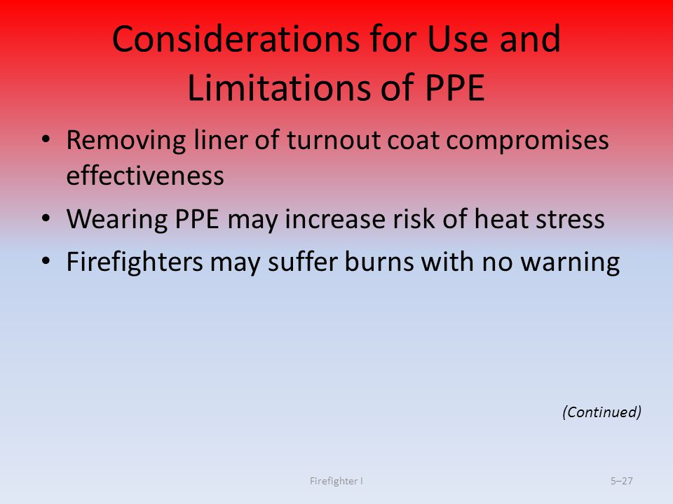 Considerations for Use and Limitations of PPE