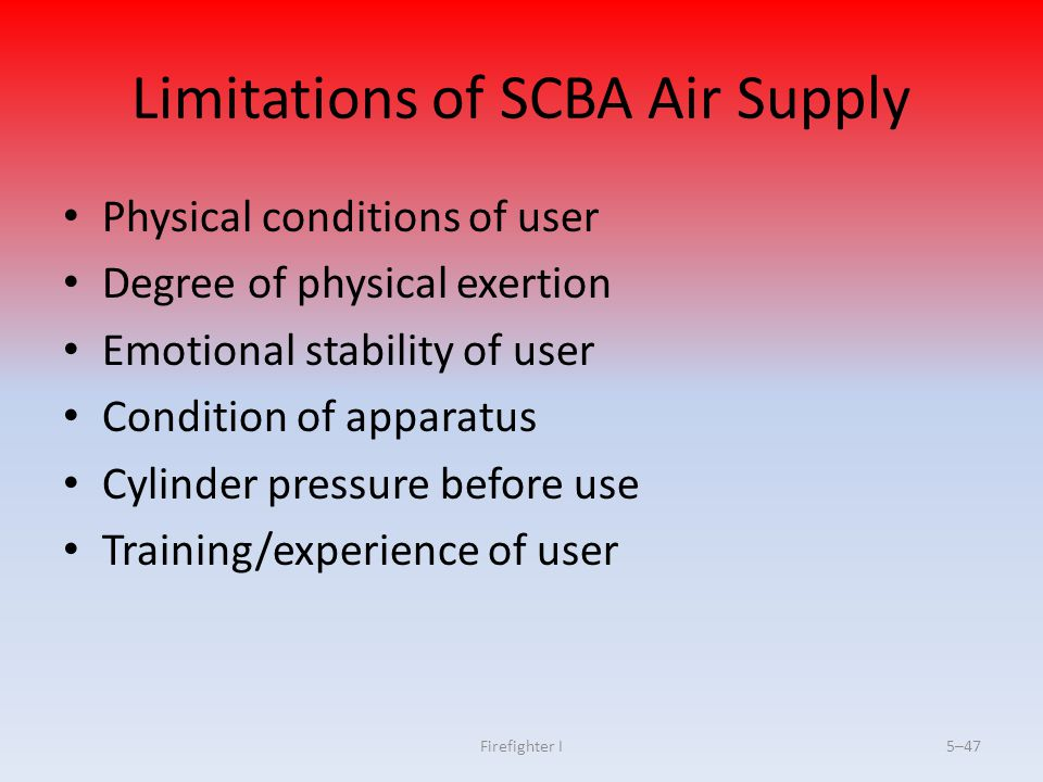 Limitations of SCBA Air Supply