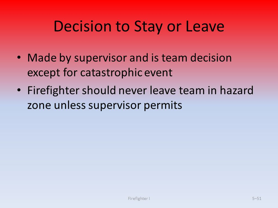Decision to Stay or Leave