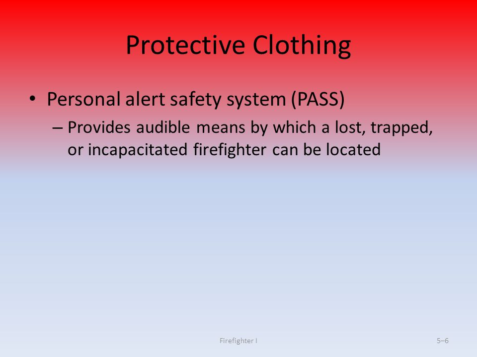 Protective Clothing Personal alert safety system (PASS)