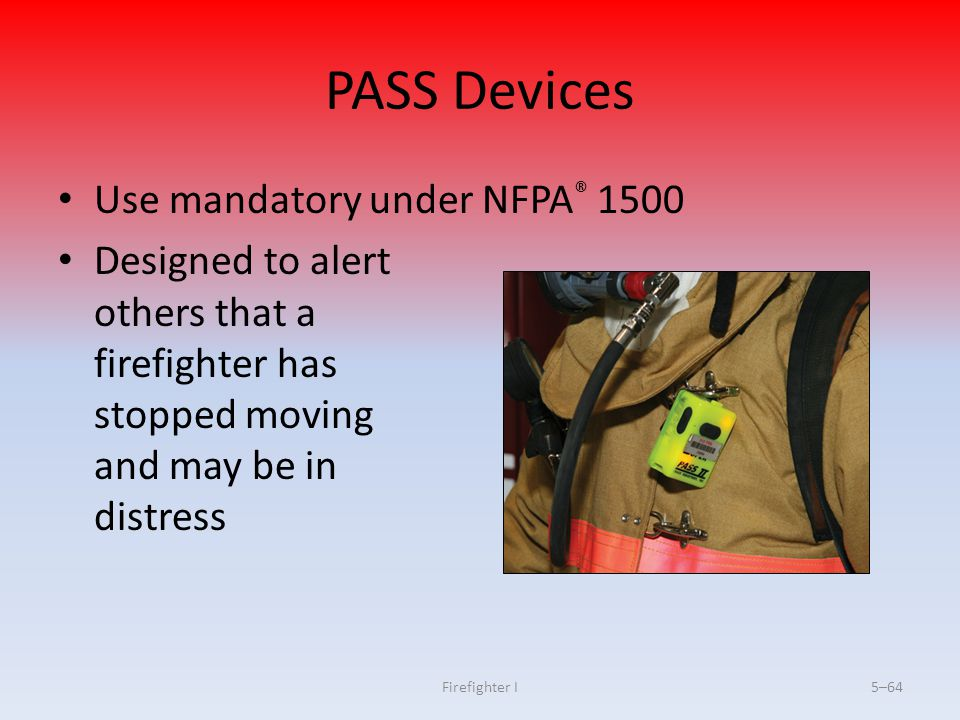 PASS Devices Use mandatory under NFPA® 1500