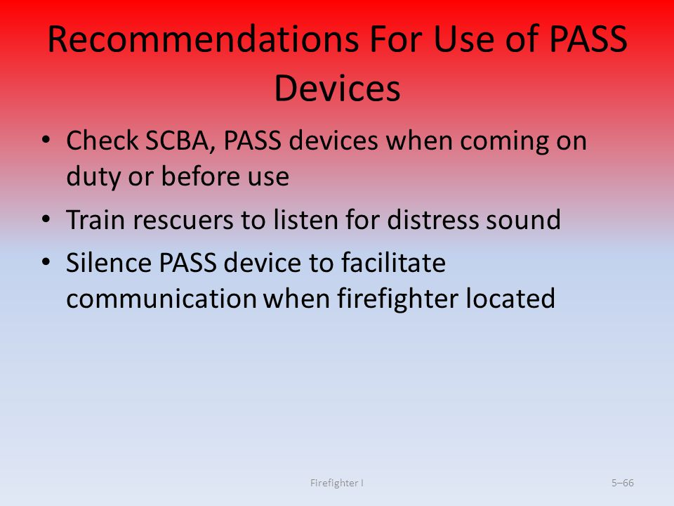 Recommendations For Use of PASS Devices