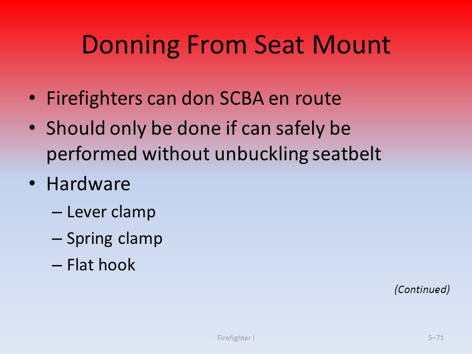 Donning From Seat Mount