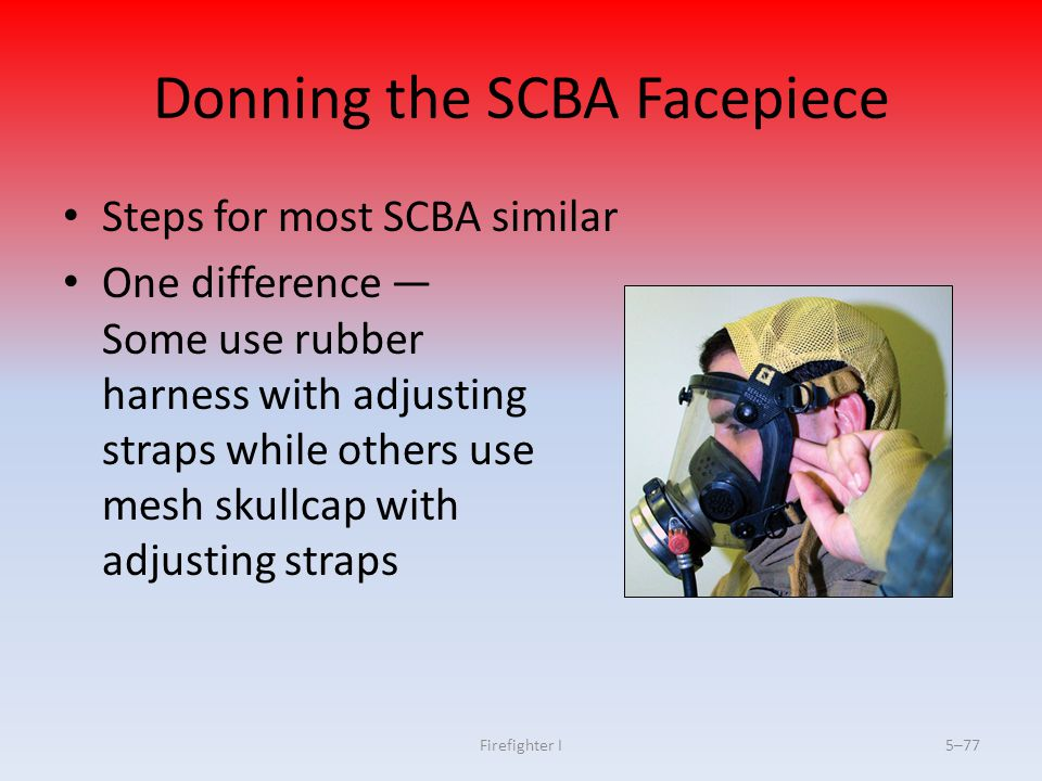 Donning the SCBA Facepiece