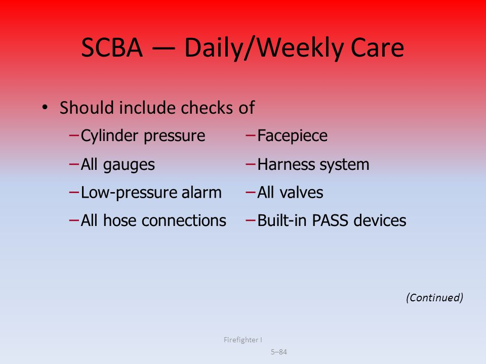 SCBA — Daily/Weekly Care