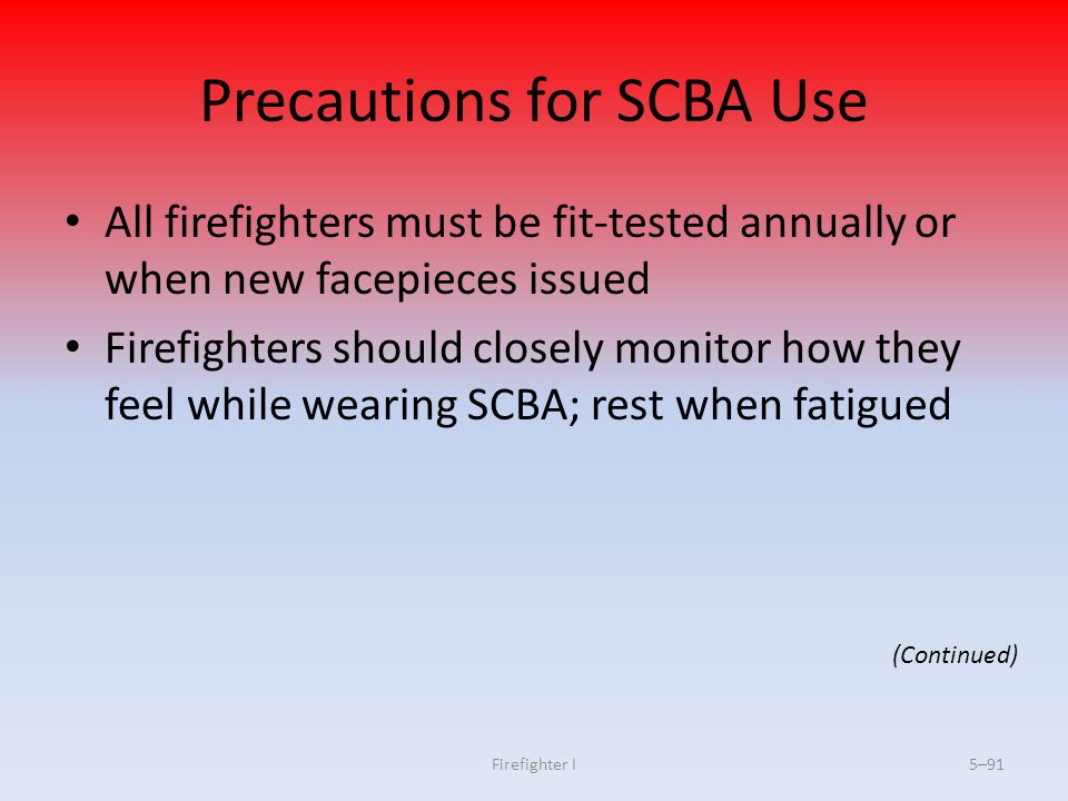 Precautions for SCBA Use