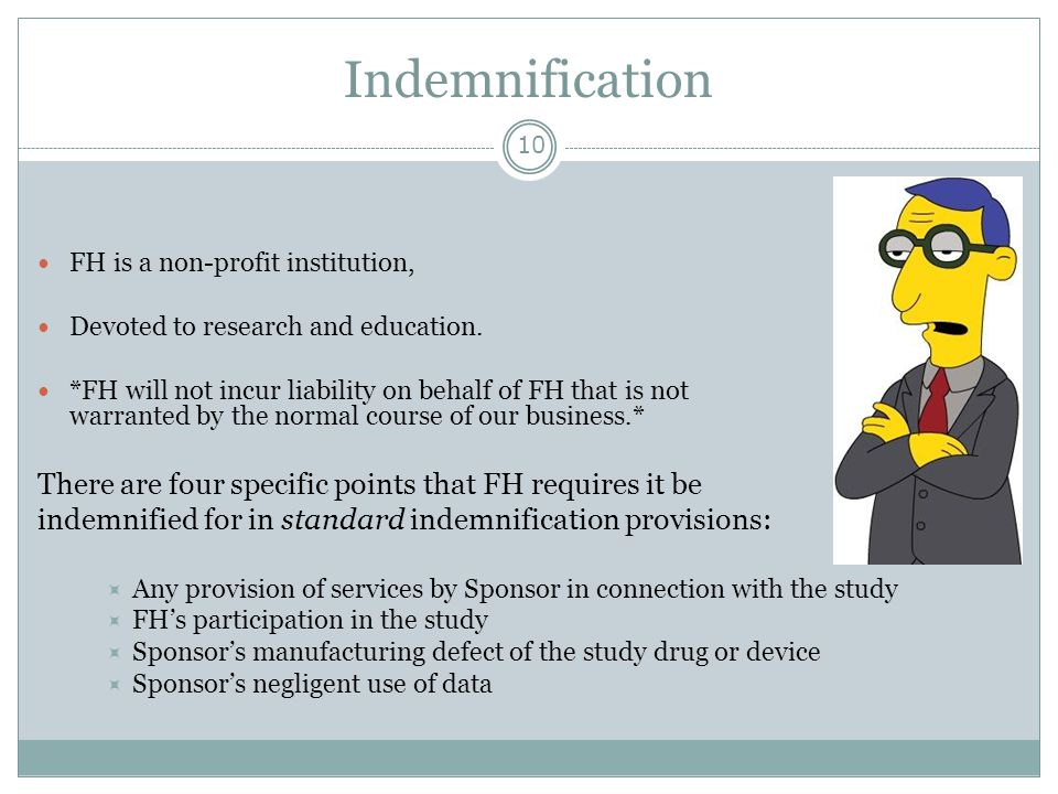 Indemnification There are four specific points that FH requires it be