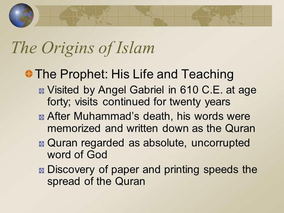 The Origins of Islam The Prophet: His Life and Teaching