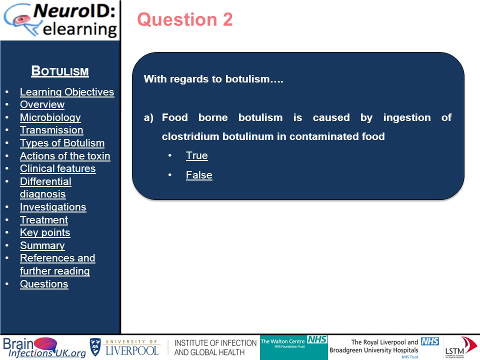Question 2 Botulism Learning Objectives With regards to botulism….
