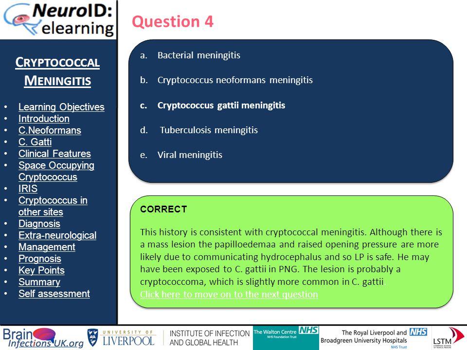 Question 4 Cryptococcal Meningitis Bacterial meningitis