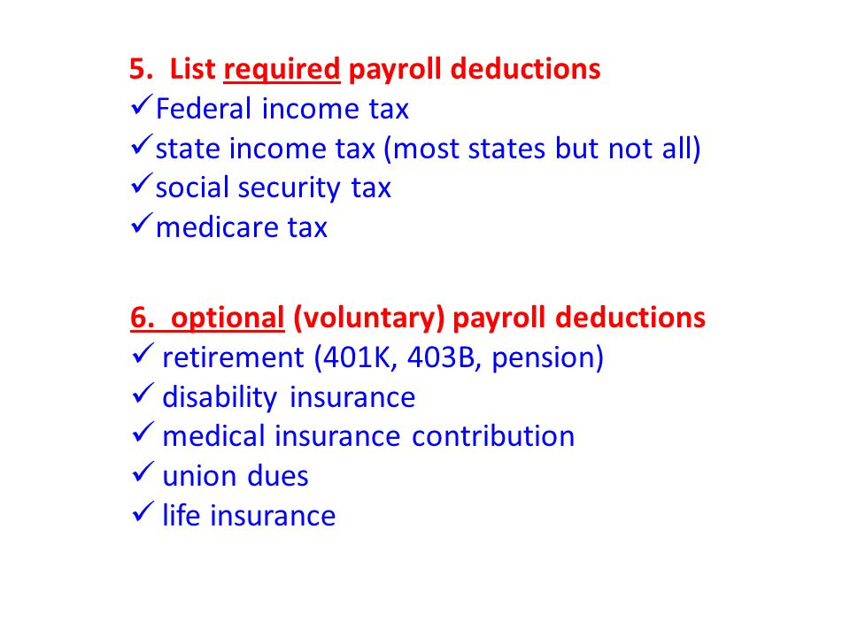 5. List required payroll deductions