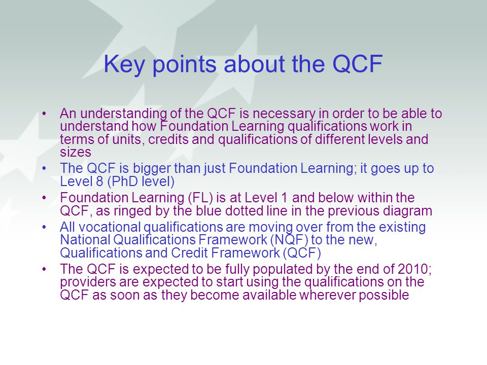 Key points about the QCF