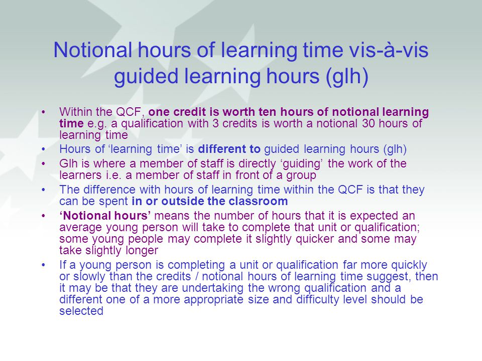 Notional hours of learning time vis-à-vis guided learning hours (glh)