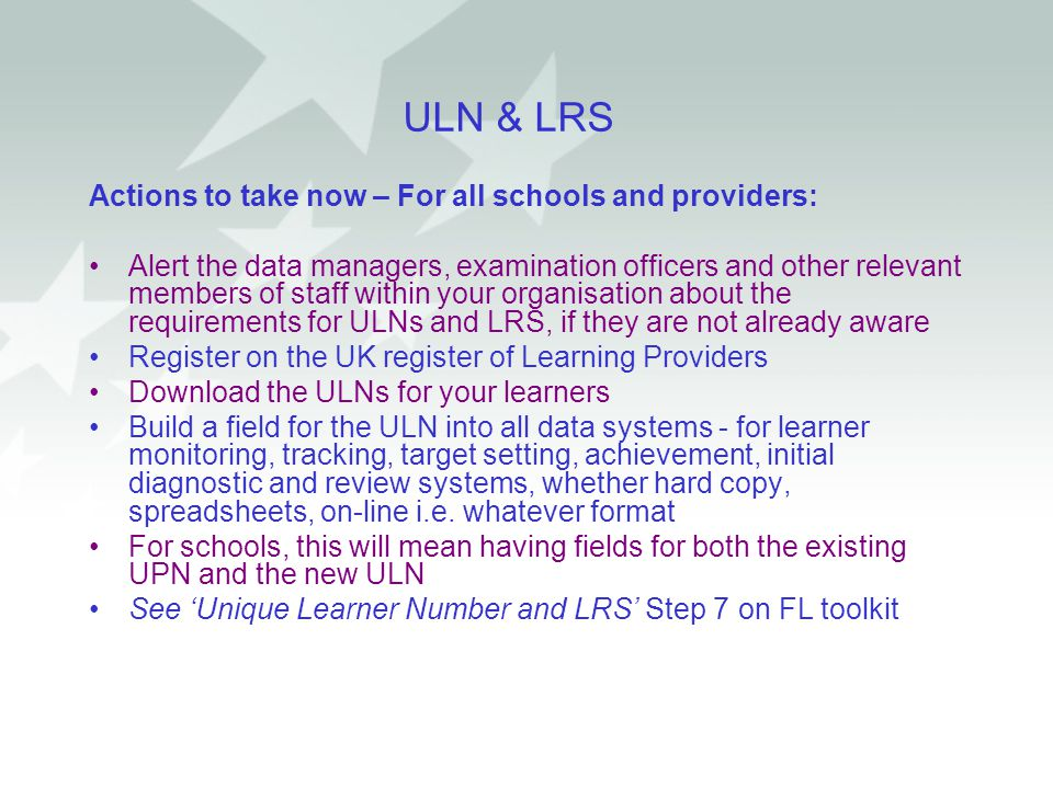 ULN & LRS Actions to take now – For all schools and providers: