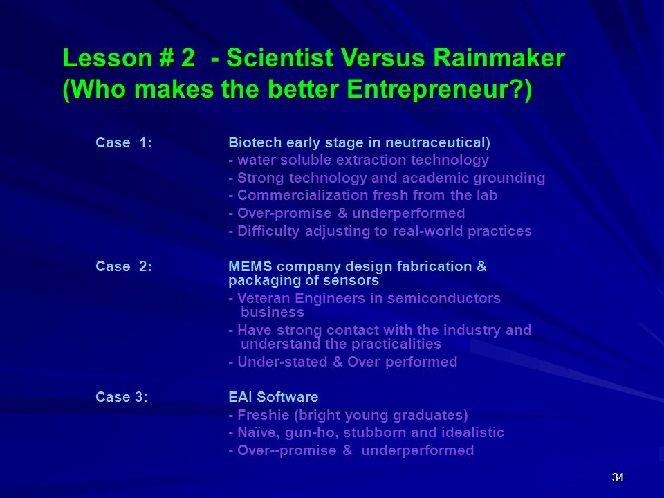 Lesson # 2 - Scientist Versus Rainmaker