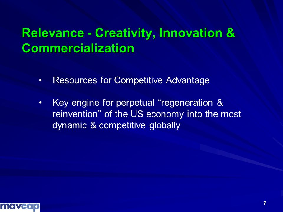 Relevance - Creativity, Innovation & Commercialization