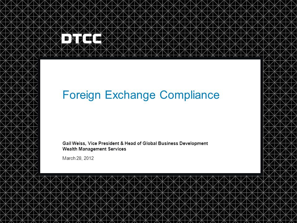 Foreign Exchange Compliance