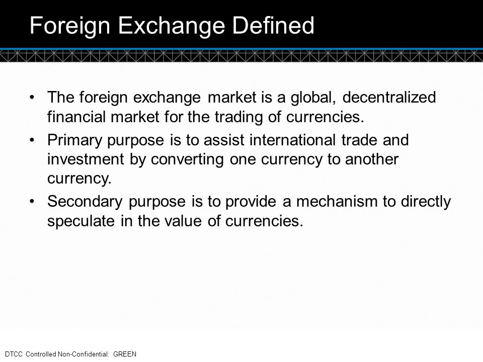 Foreign Exchange Defined