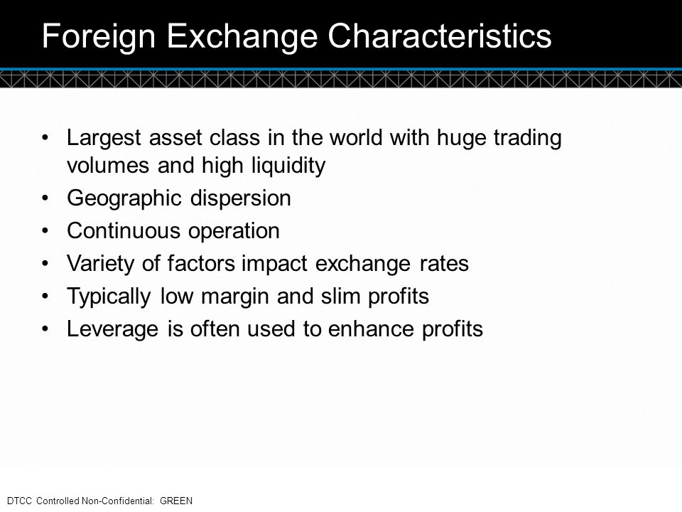 Foreign Exchange Characteristics